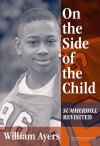 On the Side of the Child: Summerhill Revisited cover